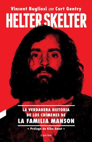 HELTER SKELTER: LA VERDADERA HISTORIA DE LOS CRMENES DE LA FAMIL