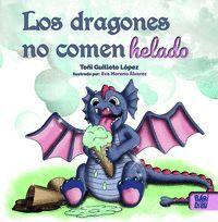 LOS DRAGONES NO COMEN HELADO