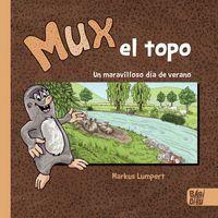 MUX, EL TOPO.