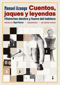 CUENTOS, JAQUES Y LEYENDAS