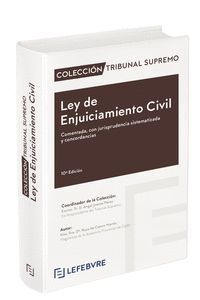 LEY DE ENJUICIAMIENTO CIVIL COMENTADA 10ª EDICIÓN