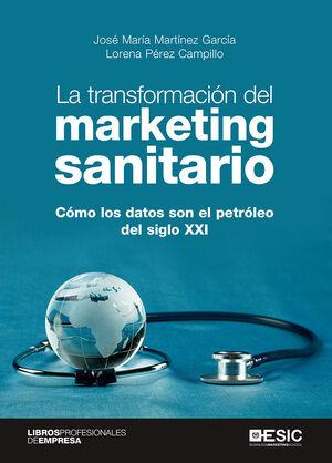 LA TRANSFORMACIÓN DEL MARKETING SANITARIO
