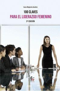 100 CLAVES PARA UN LIDERAZGO FEMENINO EFICIENTE 3 EDICION