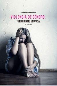 VIOLENCIA DE GENERO: TERRORISMO EN CASA 5º EDICION