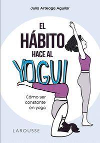 EL HÁBITO HACE AL YOGUI