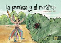 LA PRINCESA Y EL MONSTRUO