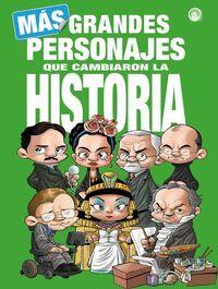 MAS GRANDES PERSONAJES QUE CAMBIARON LA HISTORIA