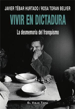 VIVIR EN DICTADURA