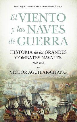 VIENTO Y LAS NAVES DE GUERRA, EL