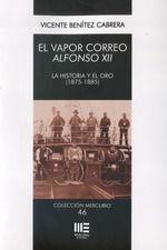 VAPOR CORREO ALFONSO XII. LA HISTORIA Y EL ORO (1875-1885)