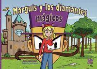 MARGUIS Y LOS DIAMANTES MAGICOS