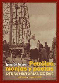 PETROLEO MONJAS Y POETAS