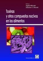 TOXINAS Y OTROS COMPUESTOS NOCIVOS EN LOS ALIMENTOS