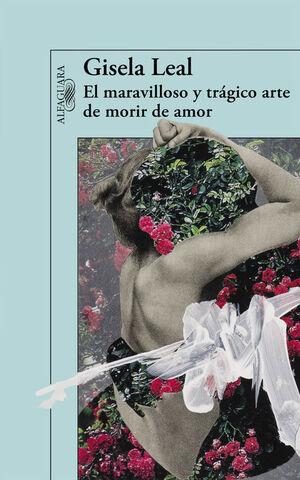 EL MARAVILLOSO Y TRÁGICO ARTE DE MORIR DE AMOR (MAPA DE LAS LENGUAS)