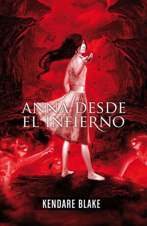 ANNA DESDE EL INFIERNO (ANNA VESTIDA DE SANGRE 2)