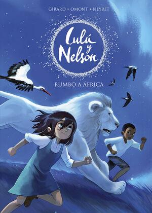 RUMBO A AFRICA (LULU Y NELSON)