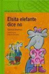 ELSITA ELEFANTE DICE NO