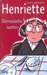 HENRIETTE: DEMASIADOS SUEÑOS