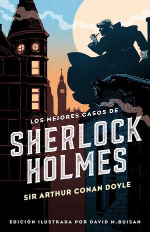 LOS MEJORES CASOS DE SHERLOCK HOLMES (COLECCIÓN ALFAGUARA CLÁSICOS)