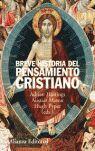 BREVE HISTORIA DEL PENSAMIENTO CRISTIANO
