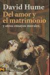 DEL AMOR Y EL MATRIMONIO Y OTROS ENSAYOS MORALES