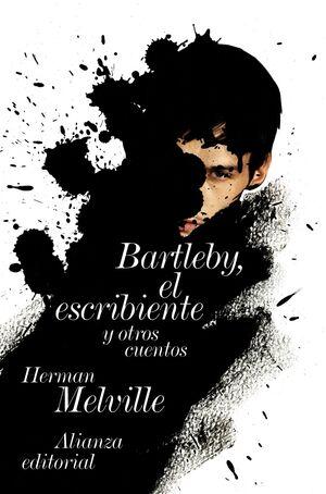 BARTLEBY, EL ESCRIBIENTE Y OTROS REL