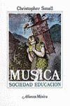 MÚSICA. SOCIEDAD. EDUCACIÓN