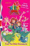KIKA SUPERWITCH & DANI AND THE WILD DINOSAURS