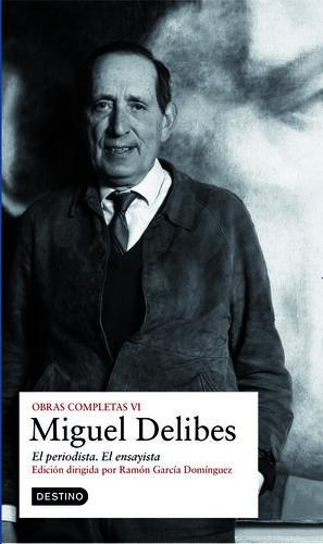 O.C. MIGUEL DELIBES EL PERIODISTA