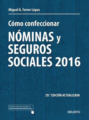 CÓMO CONFECCIONAR NÓMINAS Y SEGUROS SOCIALES 2016