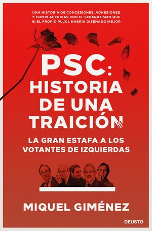 PSC: HISTORIA DE UNA TRAICIÓN