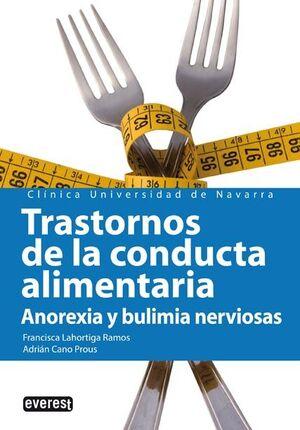 TRASTORNOS DE LA CONDUCTA ALIMENTARIA. ANOREXIA Y BULIMIA NERVIOSAS
