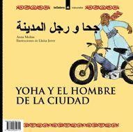 YOHA Y EL HOMBRE DE LA CIUDAD/EL CHICO Y LOS ANIMALES