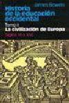 HISTORIA DE LA EDUCACIÓN OCCIDENTAL. TOMO 2: LA CIVILIZACIÓN DE EUROPA. SIGLOS V