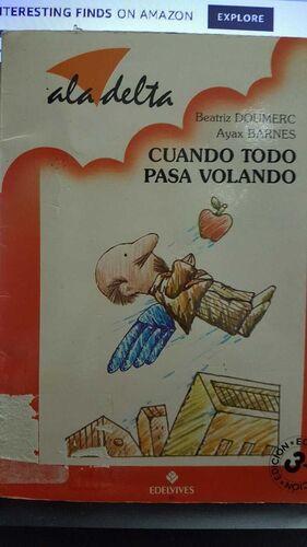 CUANDO TODO PASA VOLANDO