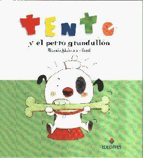 TENTO Y EL PERRO GRANDULLÓN