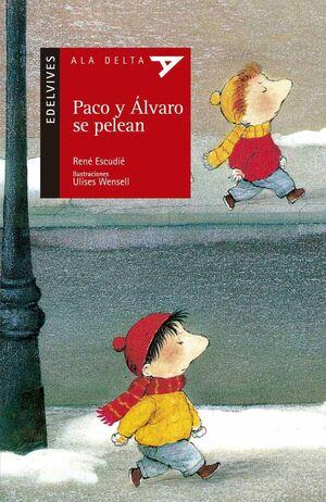 PACO Y ALVARO SE PELEAN