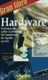 EL GRAN LIBRO DE HARDWARE
