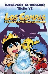 LOS COMPAS Y EL DIAMANTITO LEGENDARIO (CARTONE)