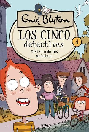 LOS CINCO DETECTIVES 4. MISTERIO DE LOS ANÓNIMOS.