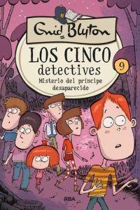MISTERIO DEL PRINCIPE DESAPARECIDO. LOS CINCO DETECTIVES 9