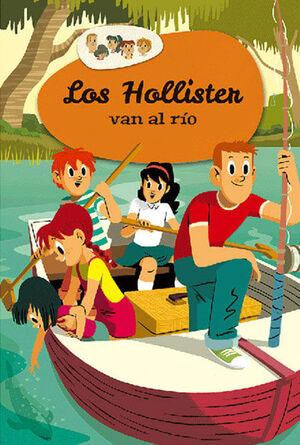 LOS HOLLISTER 2: LOS HOLLISTER VAN AL RÍO