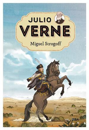 JULIO VERNE 8. MIGUEL STROGOFF.
