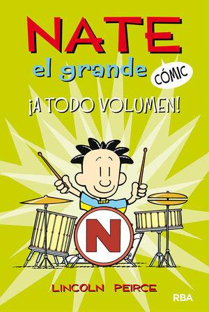 NATE EL GRANDE #2. ¡A TODO VOLUMEN!