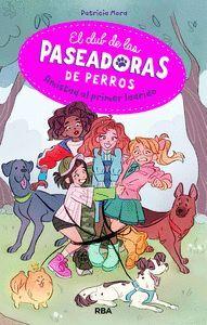 EL CLUB DE LA PASEADORAS DE PERROS - AMISTAD AL PRIMER LADR
