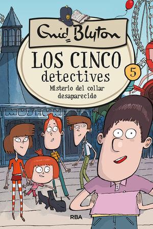 LOS 5 DETECTIVES 5: MISTERIO DEL COLLAR DESAPARECIDO