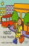 EL MUNDO DE NICO: SUS TRAJES