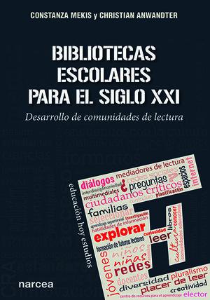 BIBLIOTECAS ESCOLARES PARA EL SIGLO XXI