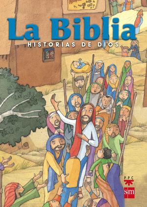 LA BIBLIA HISTORIAS DE DIOS.ED.ESC.ES