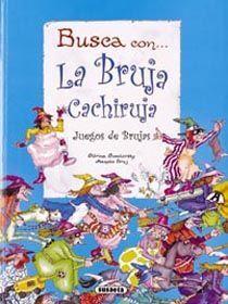 LA BRUJA CACHIRUJA - JUEGOS DE BRUJAS